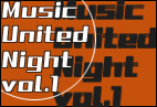 Music United Night vol.1